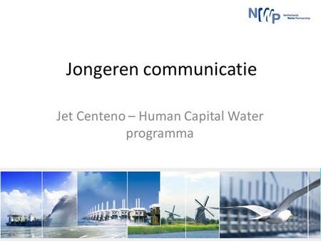 Jongeren communicatie Jet Centeno – Human Capital Water programma.