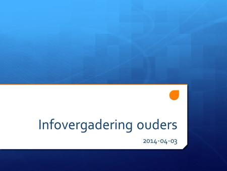 Infovergadering ouders