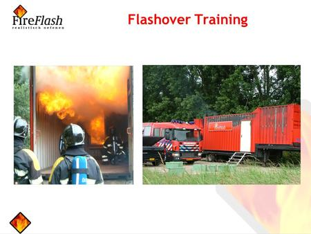 Flashover Training.