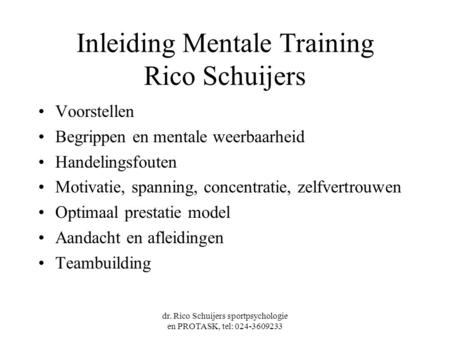 Inleiding Mentale Training Rico Schuijers