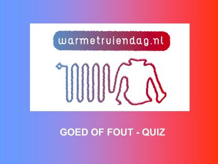 GOED OF FOUT - QUIZ.