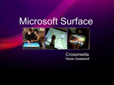 Microsoft Surface Crossmedia Timon Oosterhof.