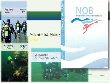 Advanced Nitrox Deel 1.