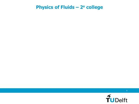 Physics of Fluids – 2e college