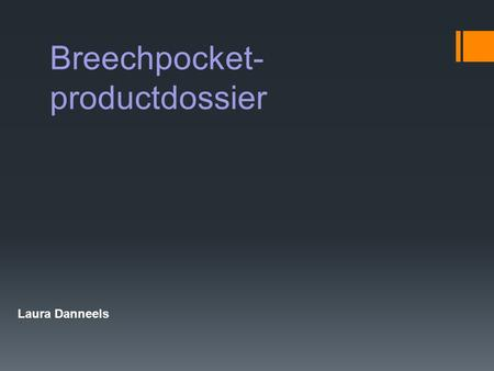 Breechpocket-productdossier