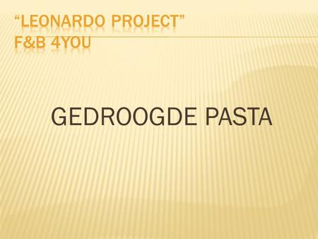 """Leonardo Project"" F&B 4You"