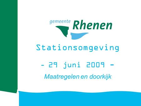 Stationsomgeving - 29 juni