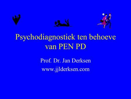 Psychodiagnostiek ten behoeve van PEN PD