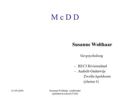 Susanne Wolthaar conferentie opleiden in school (V)SO