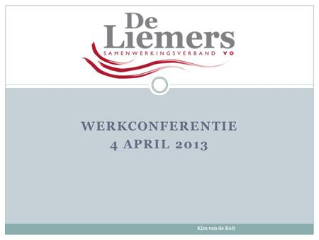 Werkconferentie 4 april 2013