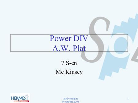 Power DIV A.W. Plat 7 S-en Mc Kinsey.