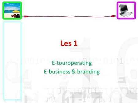 E-touroperating E-business & branding