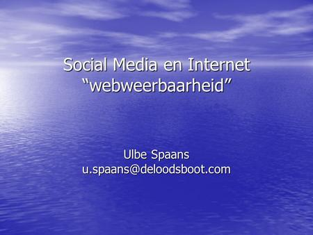"Social Media en Internet ""webweerbaarheid"""
