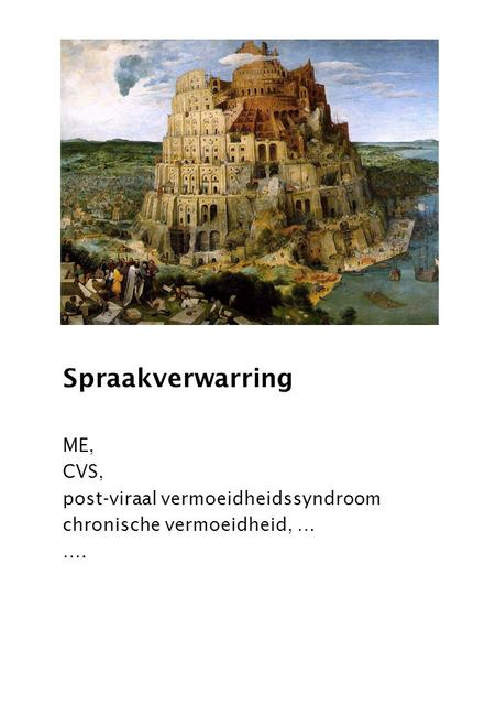 Spraakverwarring ME, CVS, post-viraal vermoeidheidssyndroom