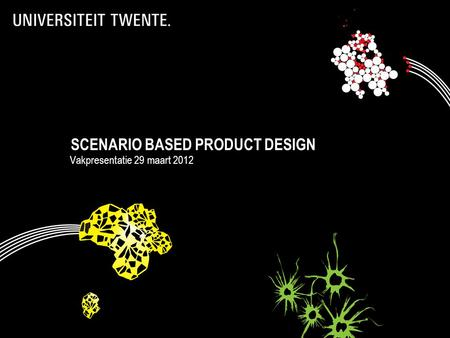 SCENARIO BASED PRODUCT DESIGN