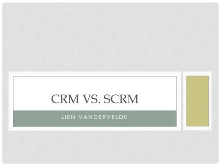 LIEN VANDERVELDE CRM VS. SCRM. INHOUDSTABEL 1.Marketing 2.Feedback 3.Sales 4.Service & support.