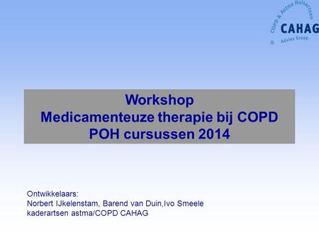 Workshop Medicamenteuze therapie bij COPD