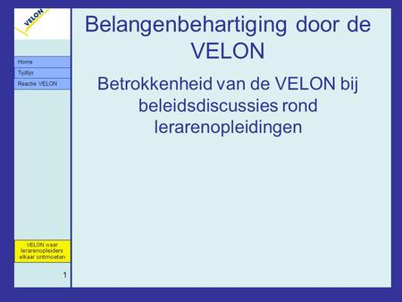 Belangenbehartiging door de VELON