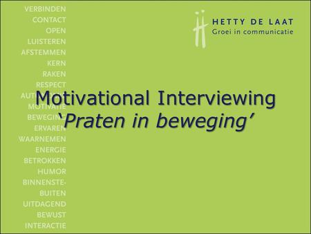 Motivational Interviewing 'Praten in beweging'
