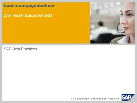 Lean-campagnebeheer SAP Best Practices for CRM SAP Best Practices.