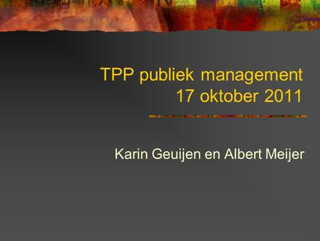 TPP publiek management 17 oktober 2011