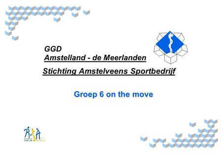 Stichting Amstelveens Sportbedrijf Groep 6 on the move