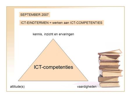 ICT-competenties SEPTEMBER 2007