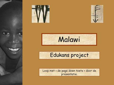 Malawi Edukans project Loop met door de presentatie.