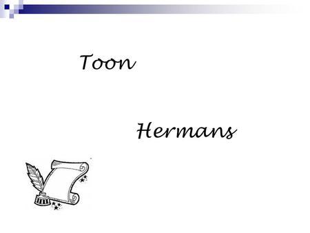 Vriend Door Toon Hermans Ppt Download