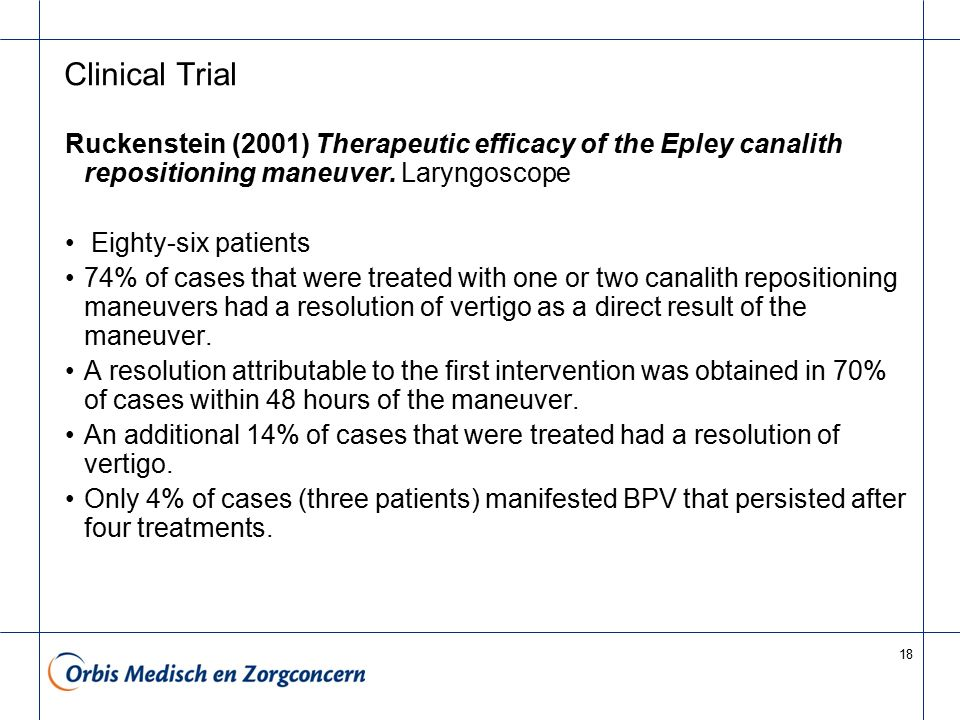 Clinical Trial Ruckenstein (2001) Therapeutic efficacy of the Epley canalith repositioning maneuver. Laryngoscope.