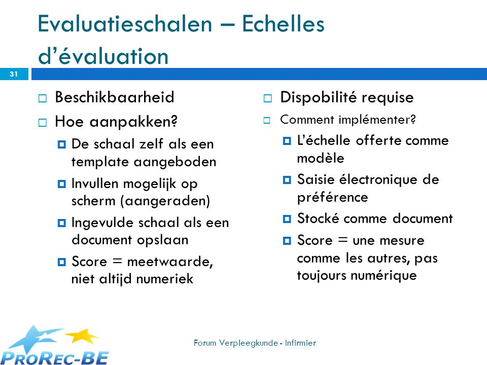 Evaluatieschalen – Echelles d'évaluation