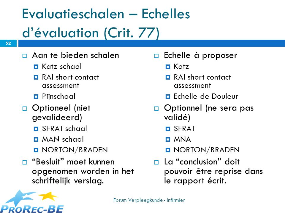Evaluatieschalen – Echelles d'évaluation (Crit. 77)