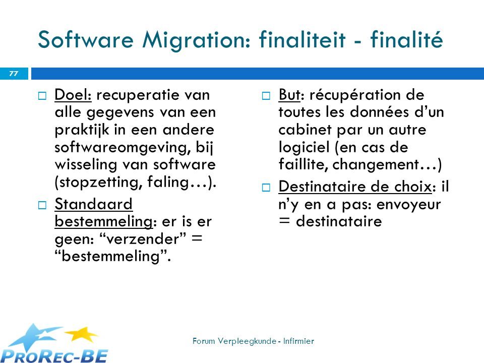 Software Migration: finaliteit - finalité