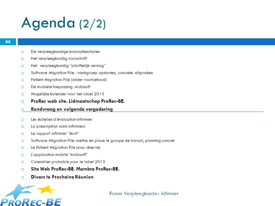 Agenda (2/2) ProRec web site. Lidmaatschap ProRec-BE.