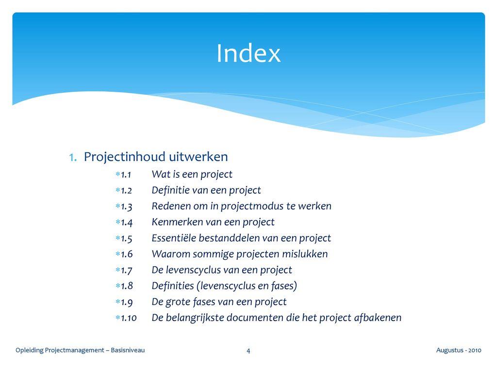 Opleiding Projectmanagement – Basisniveau   ppt download