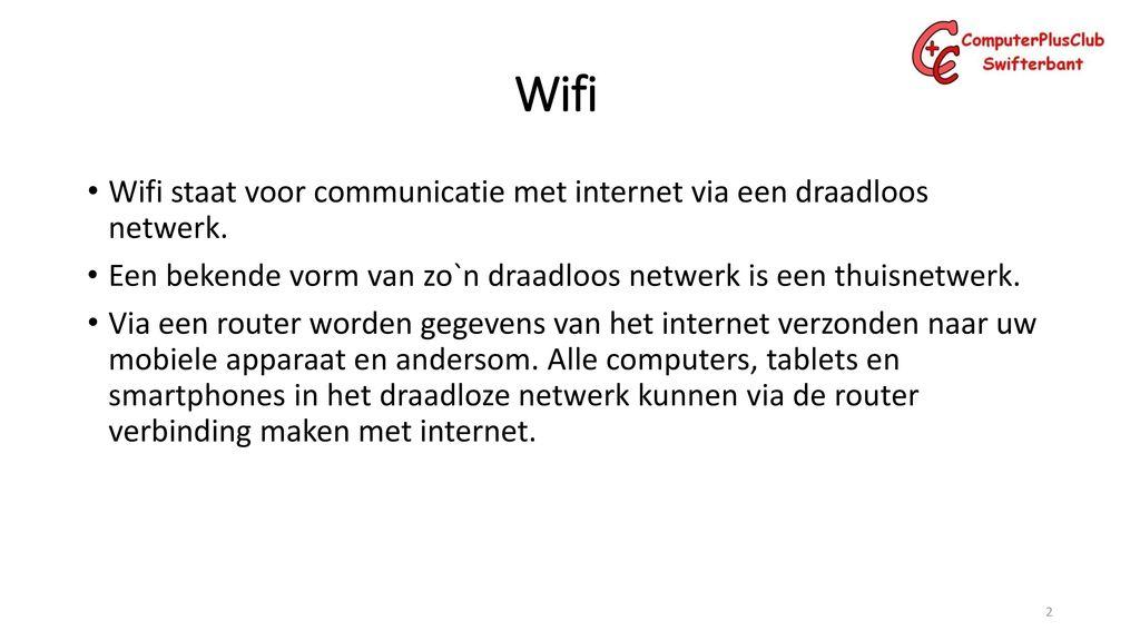 Wifi Presentatie 14 Maart Ppt Download