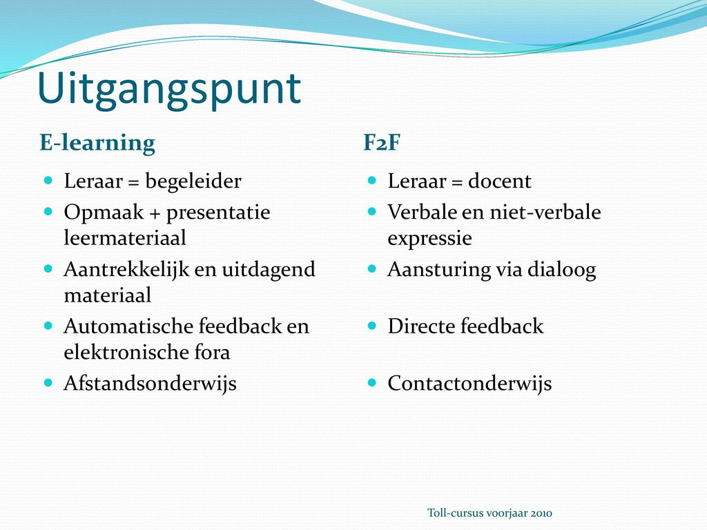 Content en lay-out in e-leren versus f2f leren - ppt download