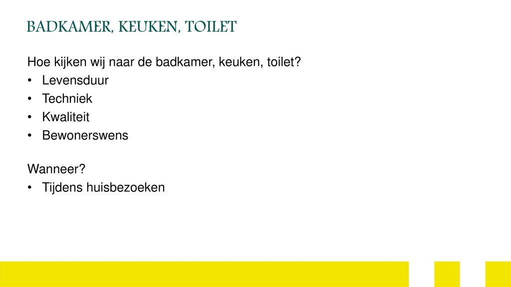 https://slideplayer.nl/slide/11956946/67/images/10/BADKAMER%2C+KEUKEN%2C+TOILET.jpg