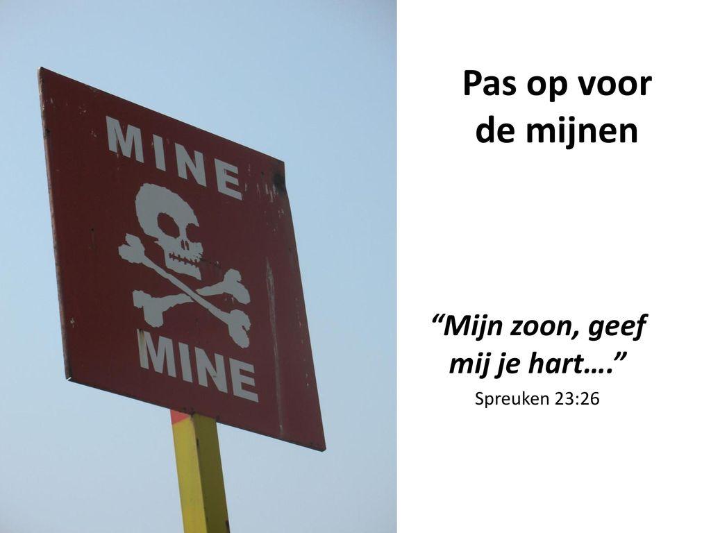 """spreuken 23 Mijn zoon, geef mij je hart…."""" Spreuken 23:26   ppt video online  spreuken 23"""