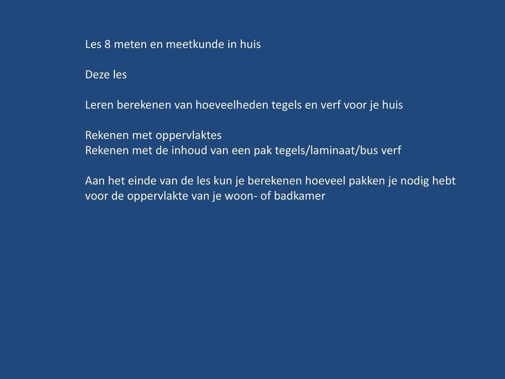 https://slideplayer.nl/12386405/74/images/1/Les+8+meten+en+meetkunde+in+huis.jpg