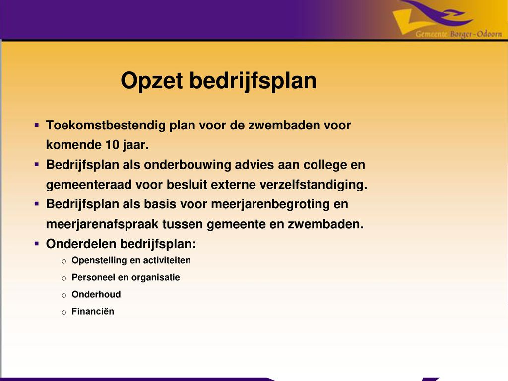 opzet bedrijfsplan Informatieavond zwembaden Borger Odoorn   ppt download