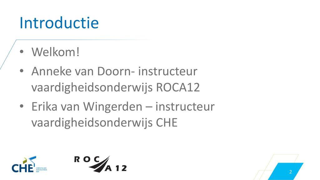 Anneke van Doorn- instructeur vaardigheidsonderwijs ROCA12.  sc 1 st  SlidePlayer.nl & Workshop EPD/ECD. - ppt download