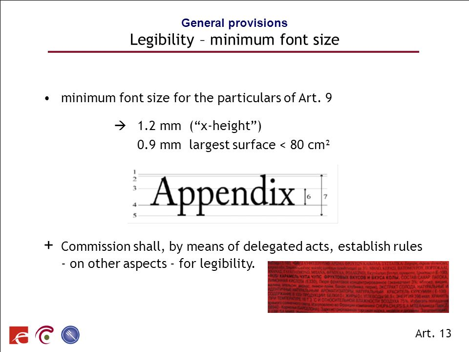 General provisions Legibility – minimum font size
