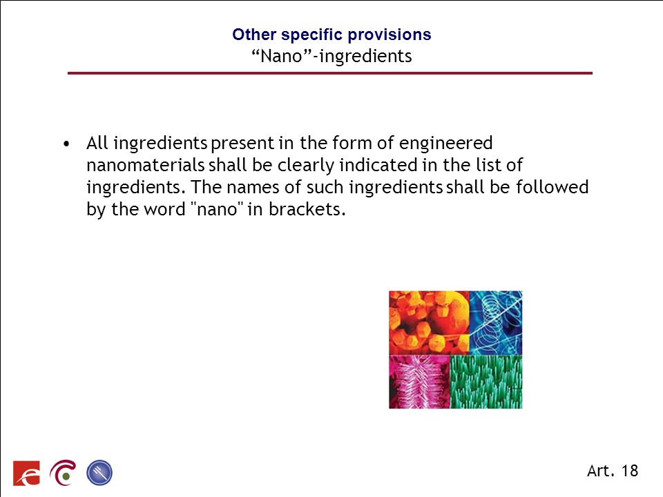 Other specific provisions Nano -ingredients