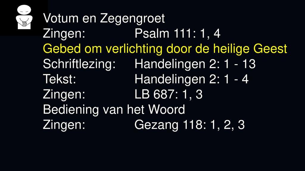 votum en zegengroet zingen psalm 111 1 4 gebed om verlichting door