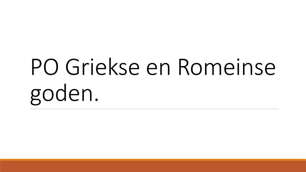 Verwonderend PO Griekse en Romeinse goden. - ppt download PO-25
