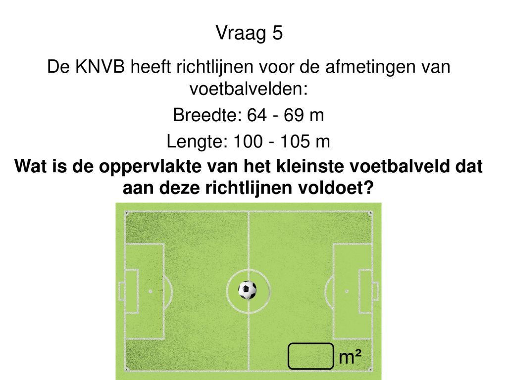 Voetbalveld Lengte picture gallery