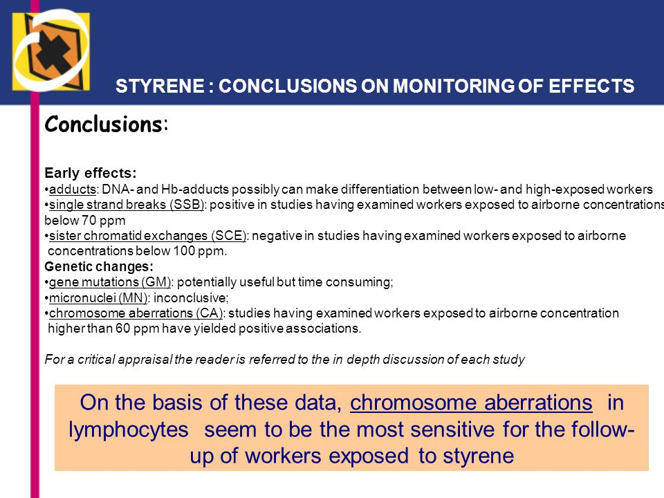 STYRENE : CONCLUSIONS ON MONITORING OF EFFECTS