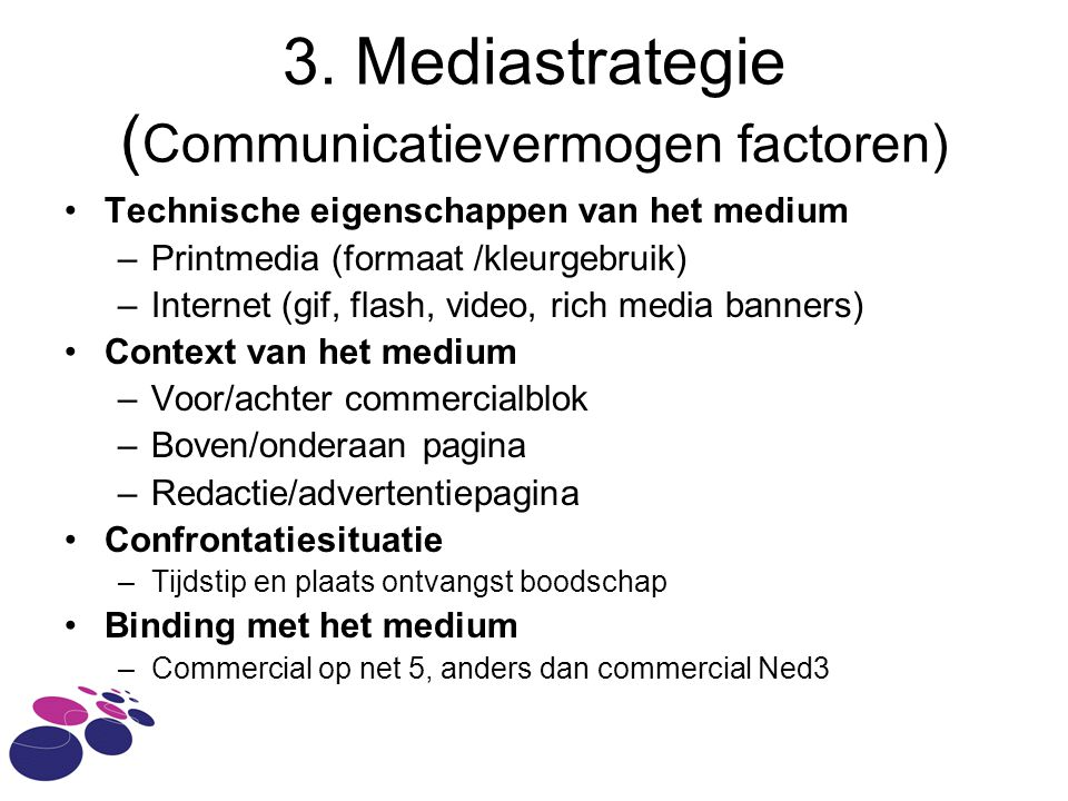 3. Mediastrategie (Communicatievermogen factoren)