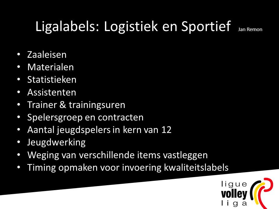 Ligalabels: Logistiek en Sportief Jan Remon